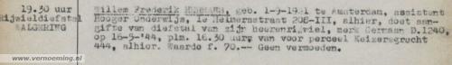 Willem Frederik HERMANS, geb. 1-9-1921 te Amsterdam, assistent Hooger Onderwijs, 1e Helmersstraat 208-III, alhier, doet aangifte van diefstal van zijn heerenrijwiel, merk Germaan D.1240, op 16-5-'44, plm. 16.30 uur, van voor perceel Keizersgracht 444, alhier. Waarde f. 80,-- Geen vermoeden.